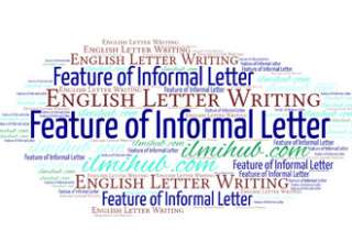 informal letter, features of informal letter, format of informal letter, example of informal letter, what are informal letters