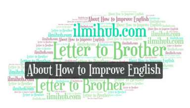 Letter to Your Brother Advising Him to Improve His English