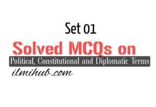 MCQs on Political, Constitutional and Diplomatic Terms