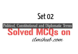 General Knowledge MCQs on Political, Diplomatic and Constitutional terms