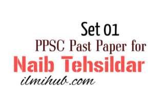 MCQs for the post of Naib Tehsildar, Naib Tehsildar Past Paper, PPSC Paper for the Post of Naib Tehsildar