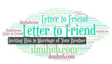 Letter to Your friend Inviting Him to Attend the Marriage Ceremony of Your Elder Brother