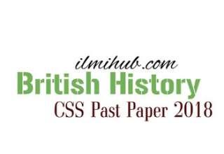 British History CSS Paper 2018, CSS 2018 British History Paper, CSS British History Paper 2018