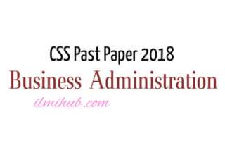 Business Administration Past Paper CSS, CSS Business Administration Paper 2018
