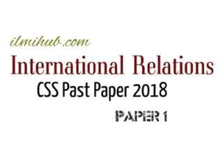 International Relations CSS Paper 2018