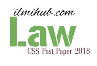 Law Paper CSS 2018