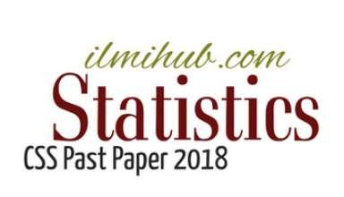 CSS Statistics Paper 2018