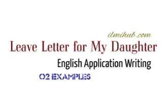Leave Letter to School Teacher for My Daughter, Sick Leave application to Principal for my Daughter