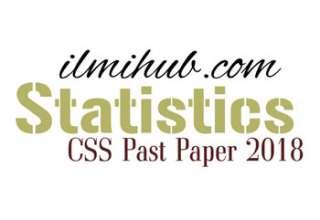 CSS Statistics Paper 2018, Statistics CSS Past paper