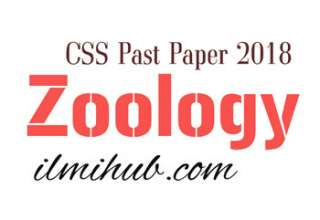 CSS Zoology Paper 2018, CSS Zoology Past Paper
