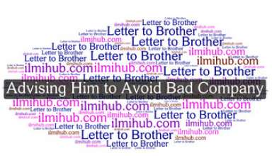 InformalLetter to Your Younger brother advising him to avoid bad company and Study Hard, Letter to Younger Brother Advising Him to Avoid Bad Company