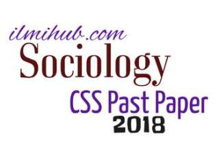 Sociology CSS Past Paper 2018