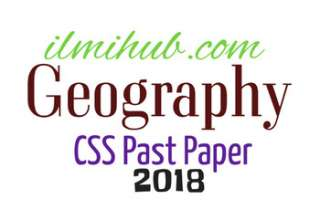 Geography CSS Past Paper