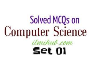 Solved Computer MCQs, Solved Computer Science MCQs, Solved Computer MCQs for NTS