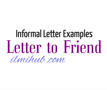 Informal letter to a friend examples letter writing to a friend informal letter to a friend examples letter writing to a friend ilmi hub spiritdancerdesigns Images