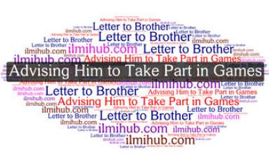 Informal Letter to Your Younger Brother Advising Him to Take Interest in Sports and Games, Letter to Your Younger Brother Advising Him to Take Part In Games