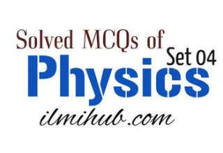 Physics Objective Questions, Objective Physics Questions, Objective Physics