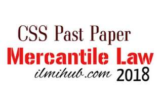 Mercantile Law CSS Past Paper 2018