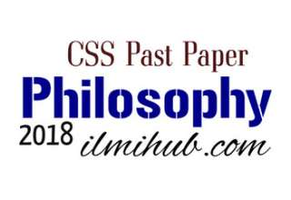 Philosophy CSS Past Paper 2018