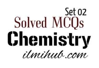 MCQs of Chemistry, Chemistry MCQs