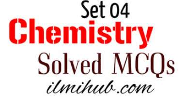 Chemistry Questions, MCAT Chemistry MCQs, ECAT Chemistry MCQs, Chemistry MCQ with Answers