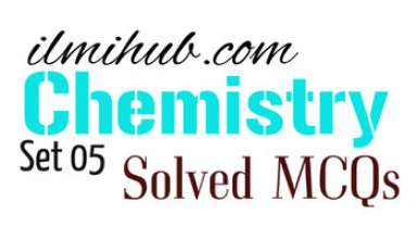 Chemistry Quiz with Answers, MCQs of Chemistry