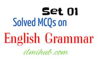 Grammar Test Practice, English Grammar MCQs