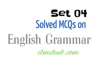 Multiple Choice Questions in English Grammar with Answers, MCQs of English Grammar