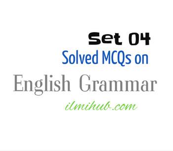 MCQs of English Grammar - Solved Multiple Choice Questions - Ilmi Hub