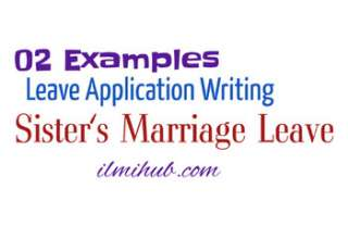 Leave Letter for Sister Marriage, Leave Application for Sister Marriage