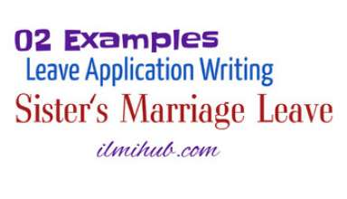 Leave Letter for Sister Marriage,Leave Application for Sister Marriage
