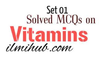 Vitamin Quiz, Multiple Choice Questions on Vitamins