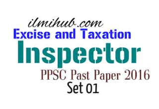 Excise and Taxation Inspector PPSC 2016 Solved Paper