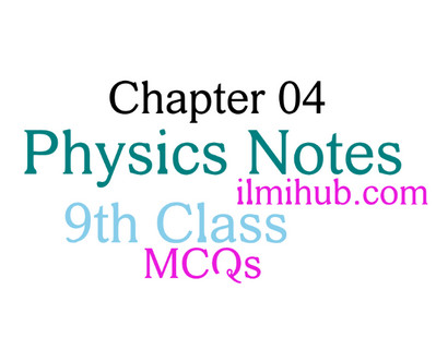 Turning effect of Forces: 9th Class Physics Chapter 4 MCQs - Ilmi Hub