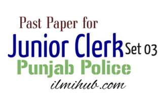Junior Clerk in Punjab Police Solved Past Paper