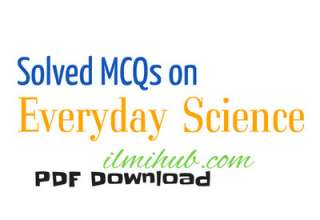 Everyday Science MCQs PDF, Everyday Science Questions and Answer PDF