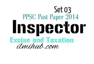PPSC Solved Paper 2014 for Excise and Taxation Inspector