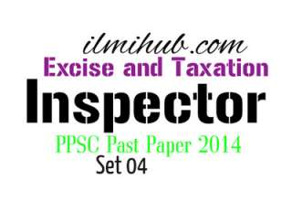 Excise Inspector PPSC 2014 Paper with Answers