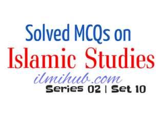 Islamic MCQs, Solved Islamic MCQs, General Knowledge Islamic MCQs
