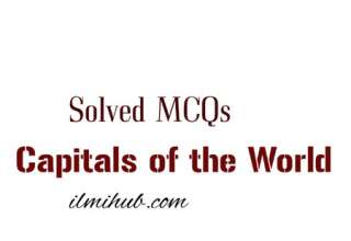 Capital Cities Quiz Questions and Answers, World Capitals Quiz Multiple Choice, Capitals of the World Quiz,