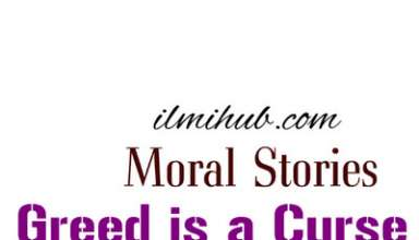 Moral Story Greed is a Curse for 1st year, Greed is a Curse Story, As You Sow So Shall You Reap Moral Story