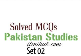 Pakistan Studies MCQs with Answers, Pakistan Studies MCQs