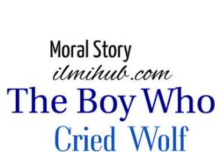 The Boy Who Cried Wolf Story, The Boy Who Cried Wolf Story in English, The Boy Who Cried Wolf