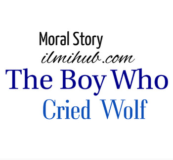 The Boy Who Cried Wolf Story with Moral for Kids - Short Story