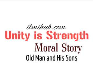 Unity is Strength Story in English, Unity is Strength, Unity is Strength story