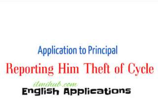 Application to the Principal Reporting Him About the Theft of Your Bicycle