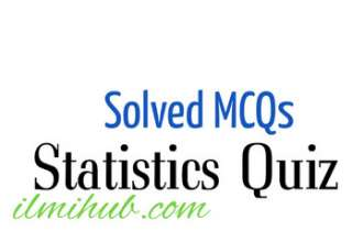 Statistics Quiz Questions with Answers, Statistics Quiz, Solved MCQs on Statistics, Statistics Objective Type Questions