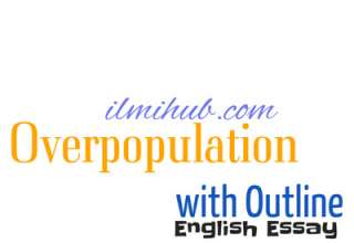 Essay on Over Population, Over Population Essay, Essay on Over Population