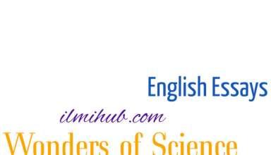 Essay on wonders of Science, Wonders of Science Essay, Wonders of Science Essay with Quotes