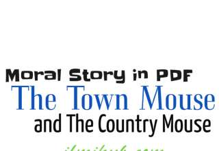 The Town Mouse and the Country Mouse Story PDF, The Town Mouse and the Country Mouse Moral Story PDF, The Country Mouse and the Town Mouse Story PDF